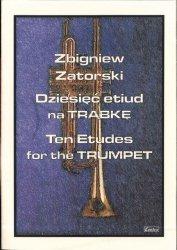 CONTRA Zbigniew Zatorski Dziesięć etiud na trąbkę / Ten Etudes For The Trumpet