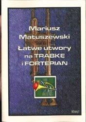 CONTRA Matuszewski M.: Łatwe utwory na trąbkę i fortepian