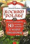 80 rocznica wybuchu II Wojny Światowej. Kocham Polskę