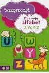 Poznaję alfabet U, W, Y, Z. Bazgroszyt