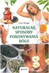 Naturalne sposoby pokonywania bólu