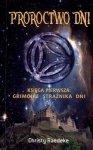 Proroctwo dni. Księga pierwsza: Grimoire Strażnika Dni