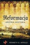 Reformacja. Krótka historia