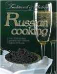 Traditional and modern Russian Cooking