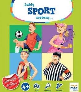 Lubię sport. Zostanę...
