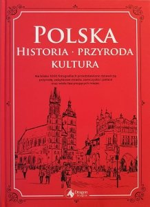 Polska - Historia przyroda kultura