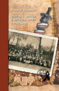 Studia i szkice z dziejów obozu narodowego