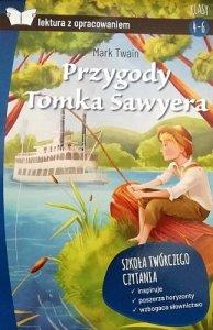 Przygody Tomka Sawyera. Oprawa miękka, z opracowaniem
