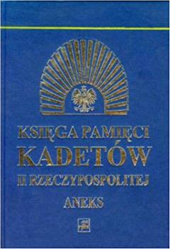 Księga pamięci kadetów II Rzeczypospolitej Aneks