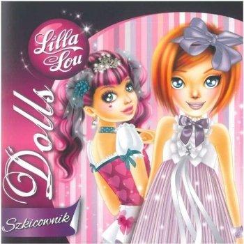 Szkicownik. Dolls. Lilla Lou