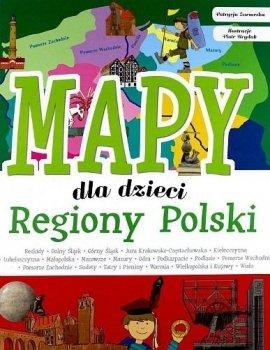 Mapy dla dzieci. Regiony Polski