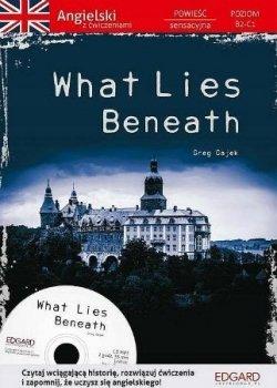 Angielski z ćwiczeniami. What Lies Beneath