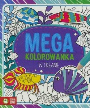 Megakolorowanka. W oceanie