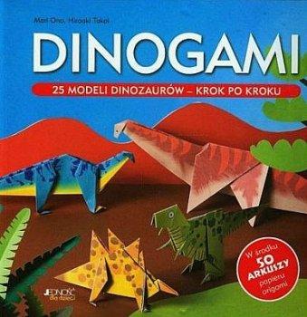 Dinogami. 25 modeli dinozaurów krok po kroku