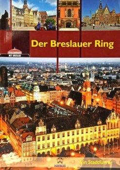 Der Breslauer Ring / Przewodnik po niemiecku wer. niemiecka