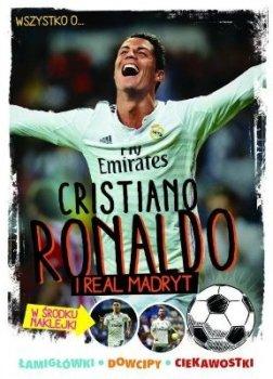 Cristiano Ronaldo i Realu Madryt. Wszytko o...