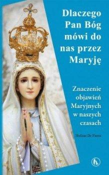 Dlaczego Bóg mówi do nas przez Maryję