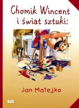 Chomik Wincent i świat sztuki: Jan Matejko