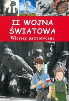 II Wojna światowa. Wiersze patriotyczne