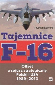 Tajemnice F-16: offset a sojusz strategiczny Polski i USA 1989-2013