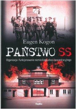 Państwo SS. Organizacja i funkcjonowanie niemieckiego obozu koncentracyjnego