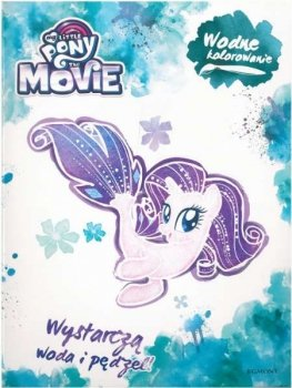 Wodne kolorowanie. The Movie. My Little Pony