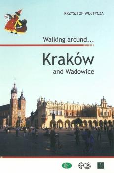 Walking around... Kraków and Wadowice