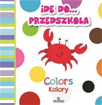 Idę do przedszkola. Kolory / Colors