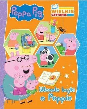 Wesołe bajki o Peppie. Wielkie czytanie. Peppa Pig