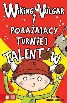 Wiking Vulgar i porażający turniej talentów cz.4