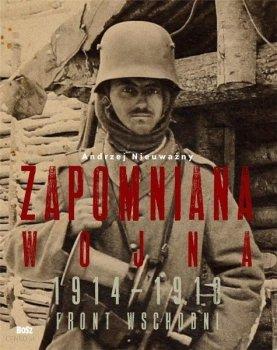 Zapomniana wojna 1914-1918