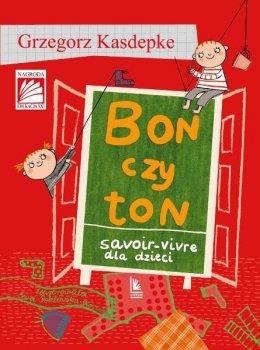 Bon czy ton. Savior-vivre dla dzieci
