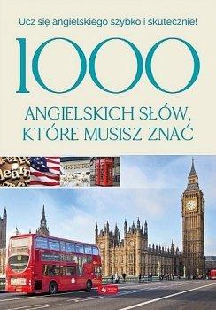 1000 angielskich słów, które musisz znać. Ucz się angielskiego szybko i skutecznie!
