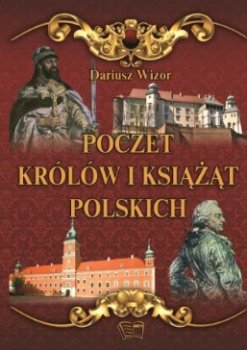 Poczet królów i książąt Polskich