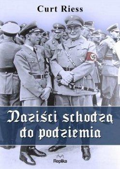 Naziści schodzą do podziemia