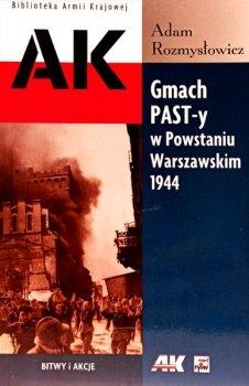 Gmach PAST-y w Powstaniu Warszawskim 1944