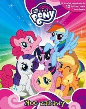 My Little Pony. Moc zabawy