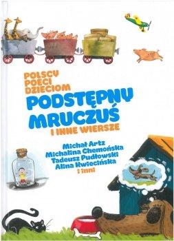 Podstępny Mruczuś i inne wiersze. Polscy poeci dzieciom