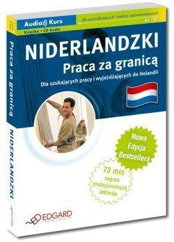 Niderlandzki Praca za granicą - Nowa Edycja (Książki + Audio CD)