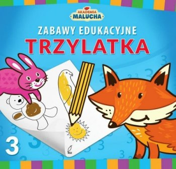 Zabawy edukacyjne trzylatka. Akademia malucha