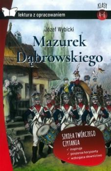 Mazurek Dąbrowskiego. Z opracowaniem. Oprawa twarda