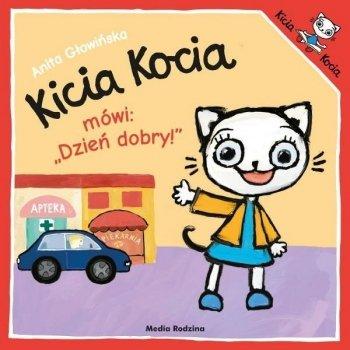 Kicia kocia mówi: Dzień dobry!