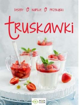 Truskawki - przekąski, obiady, desery, napoje