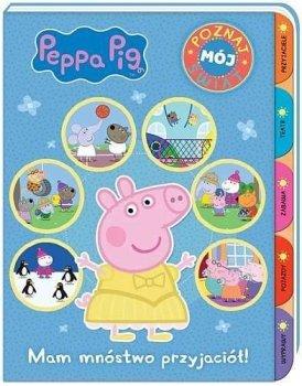 Peppa Pig. Mam mnóstwo przyjaciół! Poznaj mój świat
