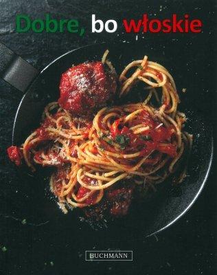 Dobre, bo włoskie