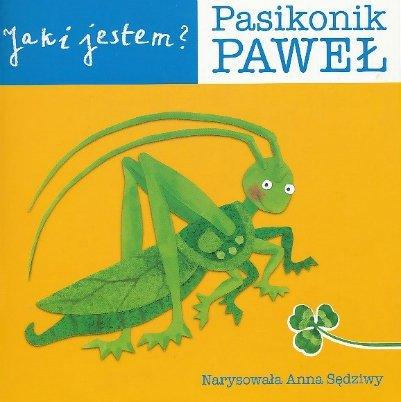 Jaki jestem Pasikonik Paweł
