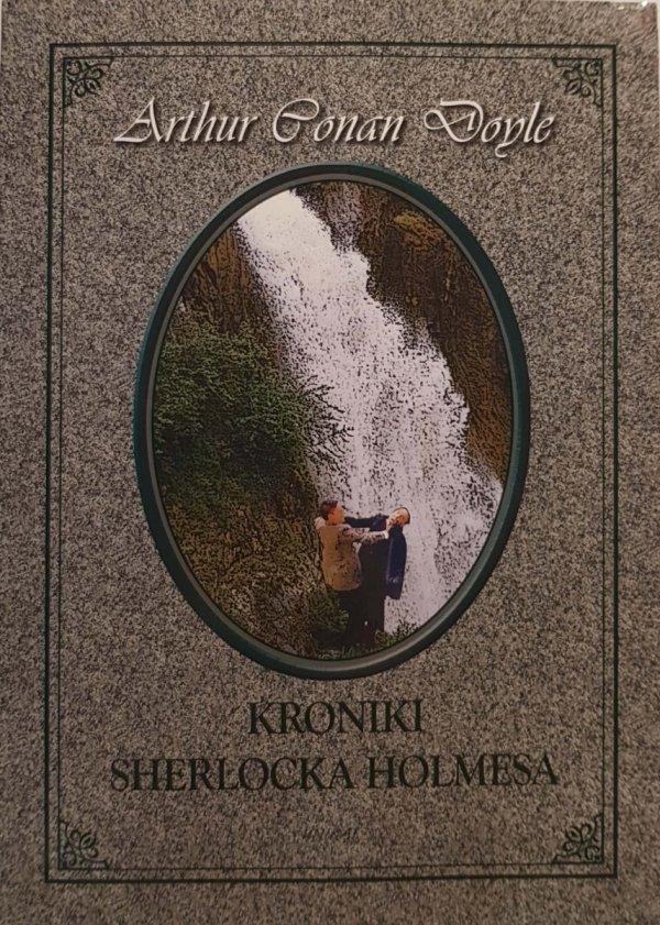 Kroniki Sherlocka Holmesa - A.C.Doyle