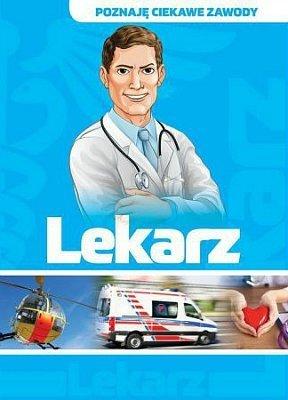 Lekarz. Poznaję zawody