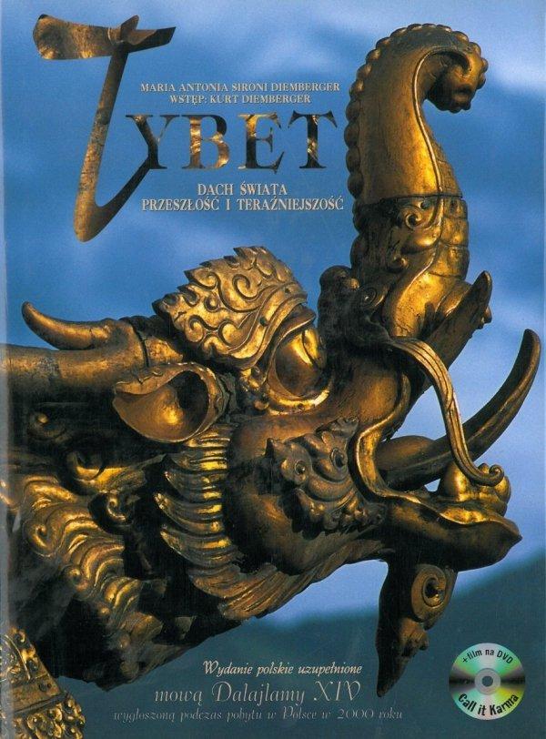 Tybet. Dach Świata. Przeszłość i teraźniejszość