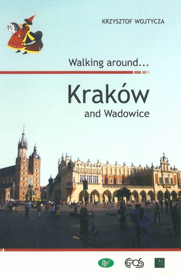 Walking around... Kraków and Wadowice
